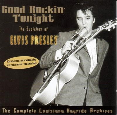 Good Rockin' Tonight, The Evolution Of Elvis Presley
